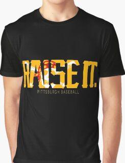 Raise It! Graphic T-Shirt