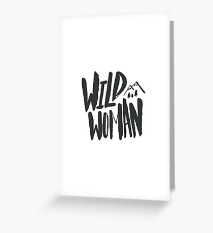Wild Woman x Typography Greeting Card