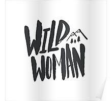 Wild Woman x Typography Poster