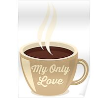 Love Coffee Poster