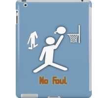 No Foul - basketball iPad Case/Skin