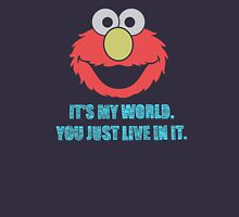 Elmo's World Unisex T-Shirt