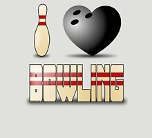 I love bowling - ball Unisex T-Shirt