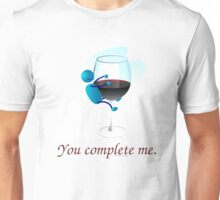 You complete me -- wine Unisex T-Shirt