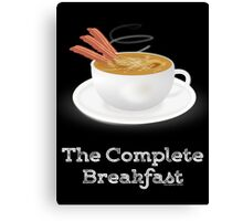 Bacon and Coffee: the Complete Breakfast (dark) Canvas Print