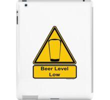 Beer Level Low iPad Case/Skin