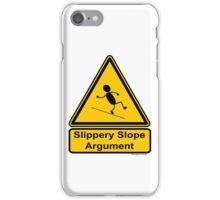 Slippery Slope Argument iPhone Case/Skin