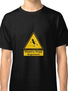 Slippery Slope Argument Classic T-Shirt