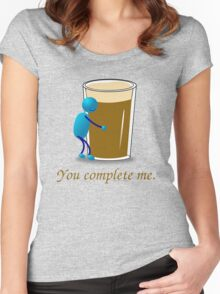 You complete me -- beer Women's Fitted Scoop T-Shirt