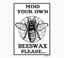 Mind Your Own Beeswax Kids Clothes
