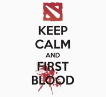 Keep Calm and First Blood by wowzuki