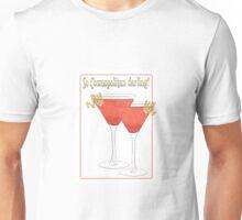 So Cosmopolitan Darling Unisex T-Shirt