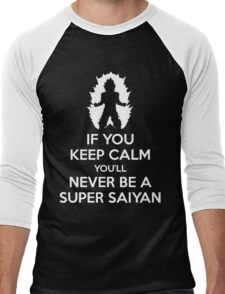 Keep Calm, Never Become A Super Saiyan Men's Baseball ¾ T-Shirt
