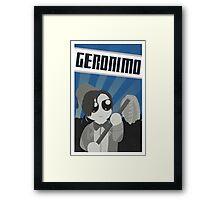 Geronimo! Propaganda Framed Print
