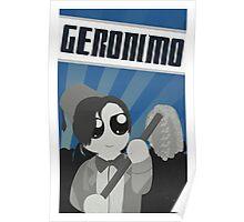 Geronimo! Propaganda Poster