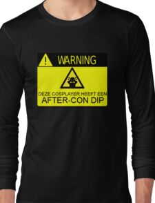 WARNING - AFTER-CON DIP (DUTCH VERSION) Long Sleeve T-Shirt