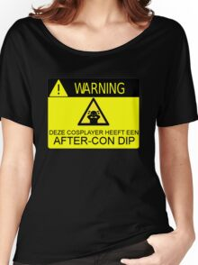 WARNING - AFTER-CON DIP (DUTCH VERSION) Women's Relaxed Fit T-Shirt