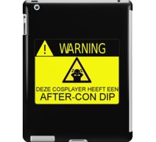 WARNING - AFTER-CON DIP (DUTCH VERSION) iPad Case/Skin