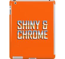 Shiny & Chrome. iPad Case/Skin