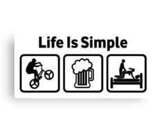 Funny BMX Life Is Simple Canvas Print