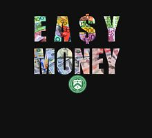 easy money Unisex T-Shirt
