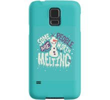 Frozen: Some People Are Worth Melting For Samsung Galaxy Case/Skin