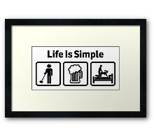 Funny Metal Detecting Life Is Simple T Shirt Framed Print