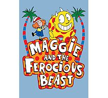 Maggie And The Ferocious Beast Photographic Print