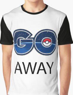 Pokemon Go Away Graphic T-Shirt