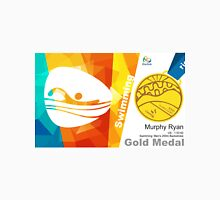 Myrphy Ryan Gold Medal Olympic Rio 2016 Unisex T-Shirt