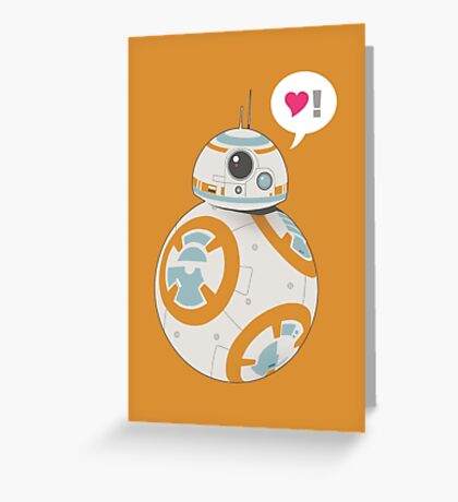 BB-8 Loves You Greeting Card