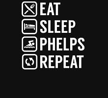 Eat - Sleep - Phelps - Repeat Unisex T-Shirt