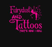 Fairydust and tattoos that is how i roll tshirt Women's Tank Top