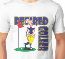 RETIRED GOLFER Unisex T-Shirt