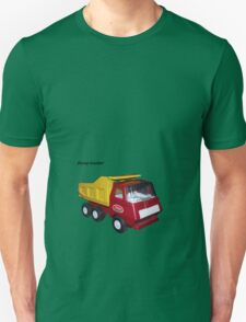 dump truckin' Unisex T-Shirt
