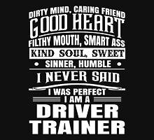 I Was Perfect Driver Unisex T-Shirt