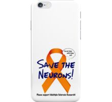 SAVE THE NEURONS iPhone Case/Skin