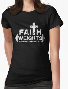 Faith Weights and Protein Shakes - Christian Fitness Gym T Shirt Womens Fitted T-Shirt