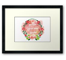 You Are Your Own Person Framed Print