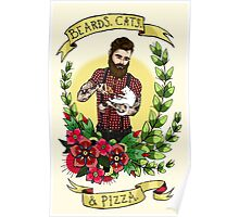 Beards, Cats, and Pizza Poster