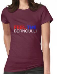 Feel The Bernoulli 1 Womens Fitted T-Shirt