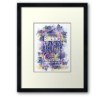 Burning Up A Sun Just To Say Goodbye Framed Print