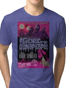 Revenge of the Sandpeople Tri-blend T-Shirt