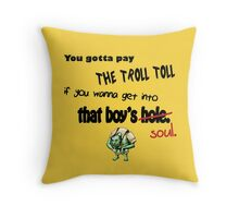 Troll Toll Throw Pillow
