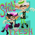Stay Fresh! by Megan Kelly