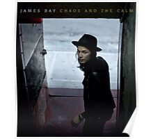 Chaos And The Calm by James Bay Poster
