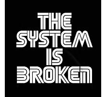 Broken System Photographic Print