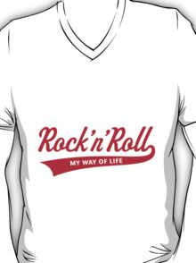 Rock 'n' Roll – My Way Of Life (Red) T-Shirt
