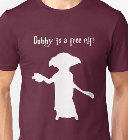 Dobby is a free elf! 2 Unisex T-Shirt