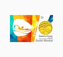 Madeline Dirado Gold Medal Olympic Rio 2016 Unisex T-Shirt